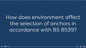 How does the environment affect the selection of anchors in accordance with BS 8539