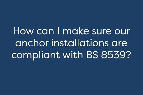anchor installation BS 8539